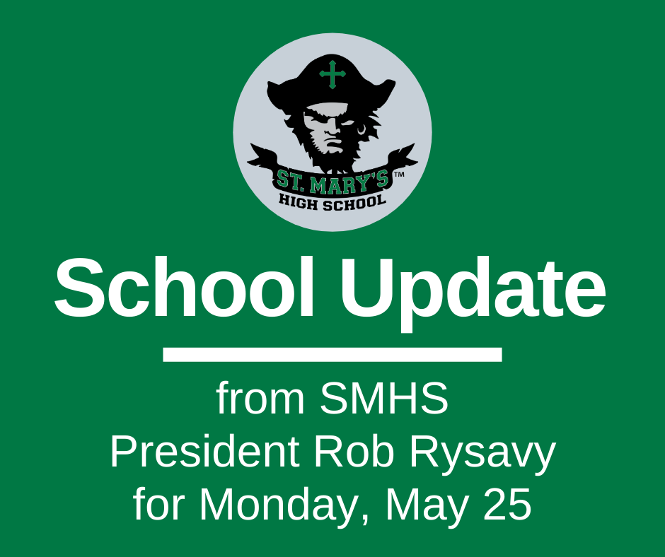 School UPDATE: Monday, May 25