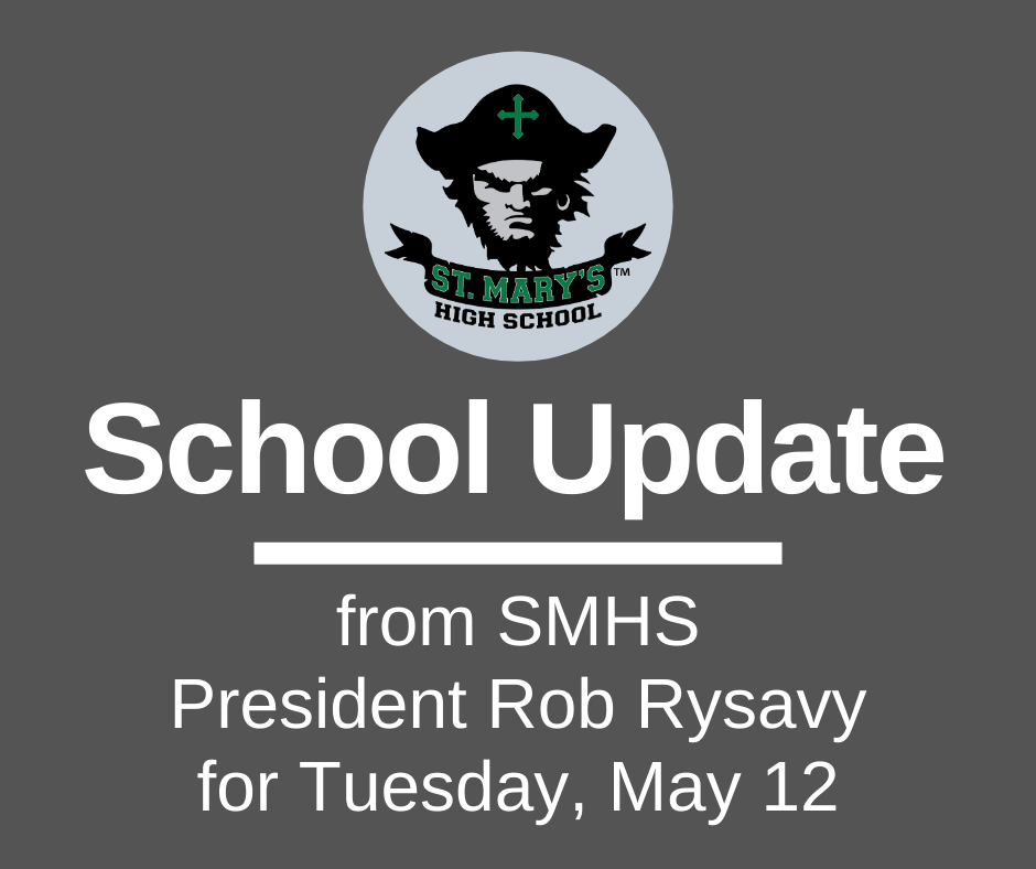 School UPDATE: Tuesday, May 12