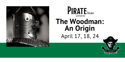 Pirate Theater presents: The Woodman