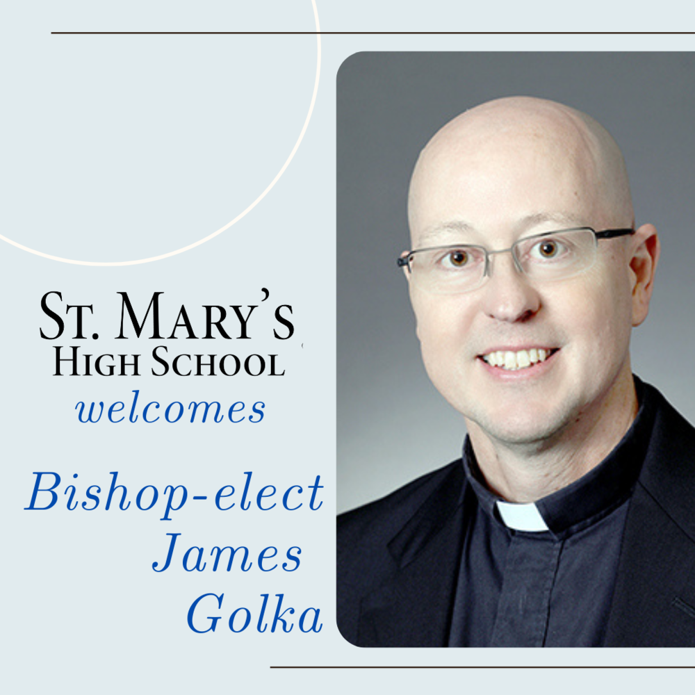 St. Mary's Welcomes Bishop-elect James Golka